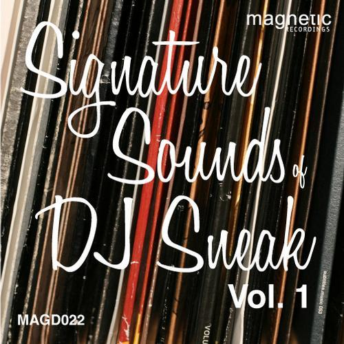 Magnetic Recordings: DJ Sneak - Signature Sounds Of DJ Sneak Vol. 1