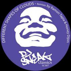 DJ Sneak Classics: DJ Sneak - Different Shapes Of Clouds