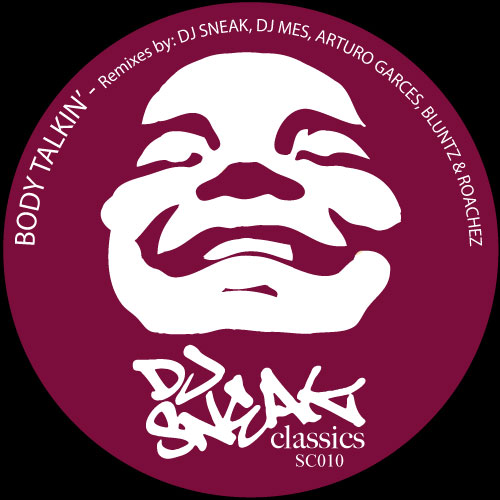 DJ Sneak Classics: DJ Sneak - Body Talkin' Remixes