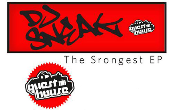 DJ Sneak - The Strongest EP - Guesthouse Music