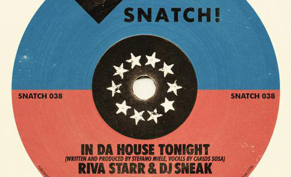 Riva Starr DJ Sneak - In Da House Tonight - Snatch! Records