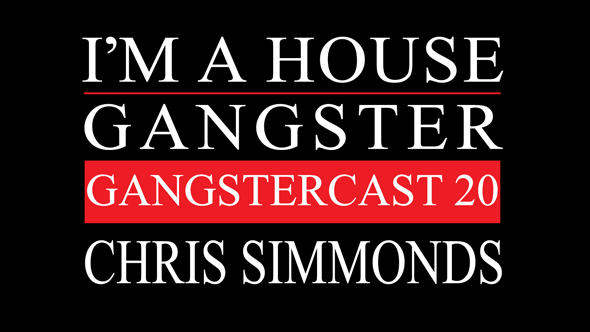 Gangstercast 20 - Chris Simmonds