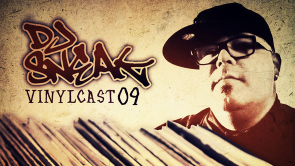 DJ Sneak - Vinylcast Episode 9