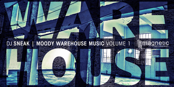 DJ Sneak - Moody Warehouse Music 1