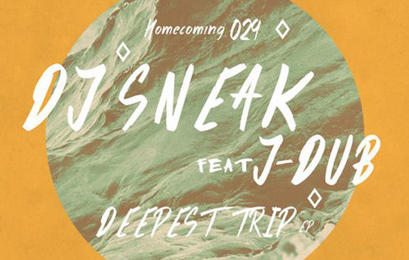 DJ Sneak - Deepest Trip - Homecoming Music
