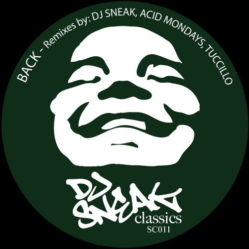 DJ Sneak Classics: DJ Sneak - Back [Remixes]